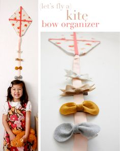 Kite Bow Organizer Tutorial...but we have so many hair bows these would just be really cute for decoration!