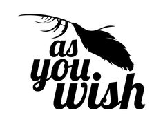 'As You Wish' Typography