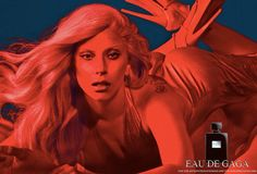 EAU DE GAGA: for the adventurous woman and the man who loves her.