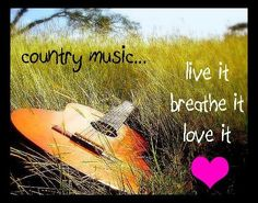 Country Music ❤it...