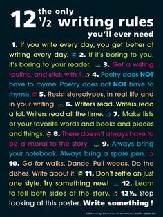 """""""The only writing rules you'll ever need."""" :)"""