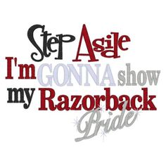 Sayings (3861) Step aside Razorback Pride 5x7