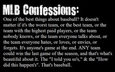 MLB Confessions: One of the best things about baseball...