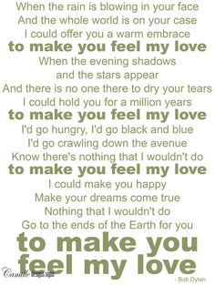 Make You Feel My Love, Hope Floats the movie!