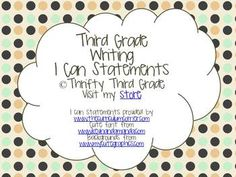 Third Grade Writing I Can Statements