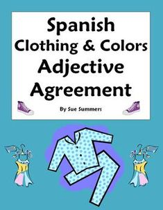 Spanish Clothing & Colors Worksheet - Noun & Adjective Agreement