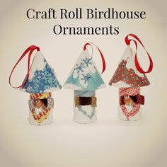 Adorable birdhouse ornaments made from leftover toilet paper rolls!