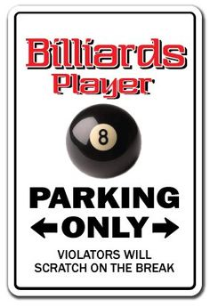 pool/billiards birthday | BILLIARDS PLAYER ~Sign~ parking pool cue billiard gift