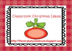 Christmas decorating and art project ideas for a first grade classroom