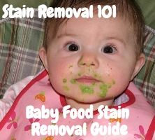 Baby food stain removal tips and instructions for clothing, upholstery and carpet {on Stain Removal 101}