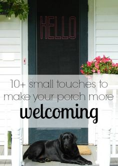 10 small touches to create a welcoming porch remodelaholic.com #porch #summer #welcome