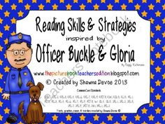 Officer Buckle and Gloria Reading Skills and Strategies from All Things Picture Books on TeachersNotebook.com (100 pages)  - Officer Buckle and Gloria Reading Skills and Strategies - a differentiated packet of graphic organizers, questions and writing activities to use with this book.