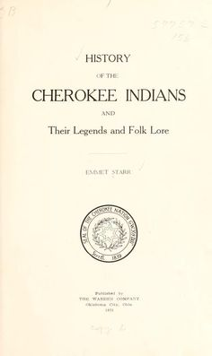 History of the Cherokee Indians and their legends