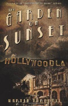 The Garden on Sunset by Martin Turnbull