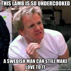 Best Of The Gordon Ramsay Meme – 24 Pics