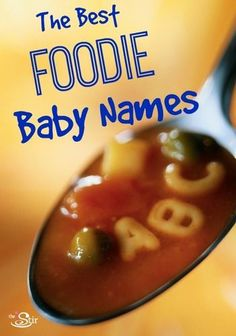 Deliciously adorable baby names for foodies!