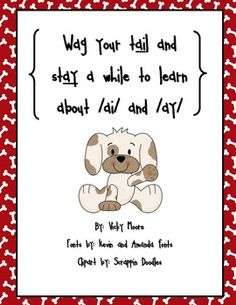This 16 page phonics unit will help you teach the /ai/ and /ay/ vowel teams to your kiddos.  It has a cute puppy theme that your students will fall...