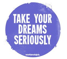 dreams, truth, serious dream, inspirati quot, wisdom