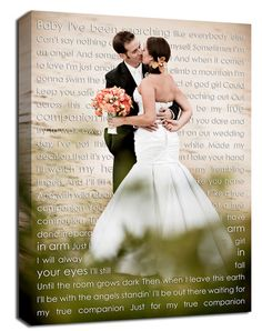 "2nd anniversary Cotton Gift Idea! Your wedding picture on canvas - with first dance words in background   Such a sweet keepsake from the day you said, ""i do!"""