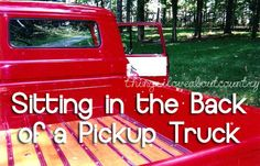 first kiss, pickup trucks, southern, back roads, seat, country girls, the farm, countri girl, thing