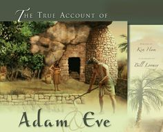 The True Account of Adam and EveIllustrated by Bill Looney, Written by Ken HamThis beautifully illustrated book is perfect for children, it helps them discover the truth about the first man and woman and how their disobedience led to our need for Jesus Christ!