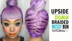 Highly Requested ! Upside Down Braided Messy Bun Tutorial .  Free tutorial with pictures on how to style a hair bun in 1 step by hairstyling with hair mousse, hair dust, and hair spray. How To posted by AnnaBellStyle.  in the Beauty section Difficulty: 3/5. Cost: No cost.