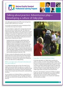 NQS PLP e-Newsletter No.58 - Adventurous play was once taken for granted: children would race out their front doors and spend afternoons and weekends exploring and roaming, without parents or adults watching over them for large parts of the day. http://www.earlychildhoodaustralia.org.au/nqsplp/nqs-plp-e-newsletter-no-58-2013-adventurous-play-developing-a-culture-of-risky-play/