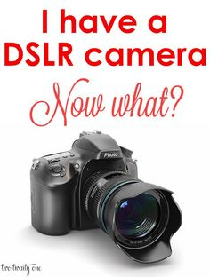 Tips on what to do after receiving or purchasing a DSLR camera!