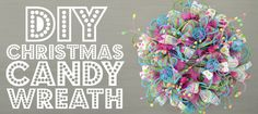 DIY Pastel Christmas Candy Wreath-CraftOutlet.com Blog |