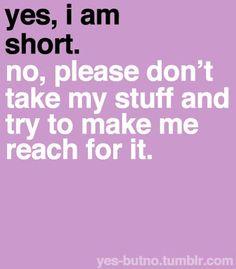 Short girl problems.