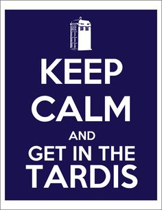 Keep Calm and get in the TARDIS Printable DIY Poster:  Clickable Party, Etsy