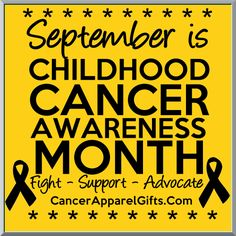 September is Childhood Cancer Awareness Month. Fight, Support and Advocate! #childhoodcancer #childhoodcancerawareness #childhoodcancerawarenessmonth
