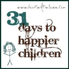 Great advice/reminders for raising happy children....and a very cool blog!