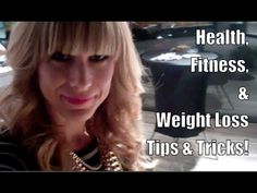 ▶ Health, Fitness & Weight Loss Tips & Tricks + What I Eat in a Day! - YouTube