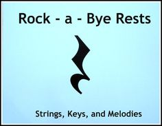 Rock - a - Bye Rests - Learn the Names of Musical Rests