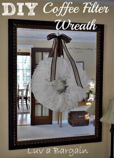 Coffee Filter Wreath - gotta try this