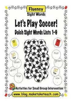 Fun sight word game for our soccer fans.  220 Dolch sight words.