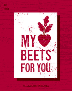 My heart beets for you.