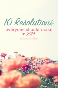 Tuesday 10: Resolutions Everyone Should Make