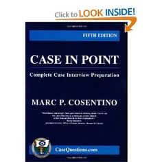 Case in Point: Complete Case Interview Preparation, 5th edition.  If you're interested in the consulting industry, read this before your interview!
