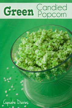 Green Candied Popcorn - Fun St. Patrick's Day treat! | cupcakediariesblo... | #popcorn #holiday #treat #stpatricksday