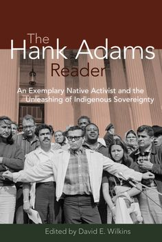 The Hank Adams Reader. Wilkins, David, Fulcrum Publishing, Author, 2011
