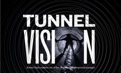Tunneling- A Pervasive Disorder. Optometry and Visual Performance.