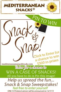 Pin to win! Help spread the word on our #sweepstakes! Pin this image for a chance to win a case of our snacks!  http://www.mediterraneansnackfoods.com/snack-snap/