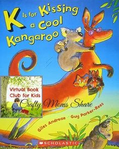 Crafty Moms Share: Virtual Book Club for Kids: K Is for Kissing a Cool Kangaroo by Giles Andreae