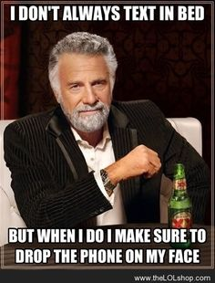 I don't always text in bed