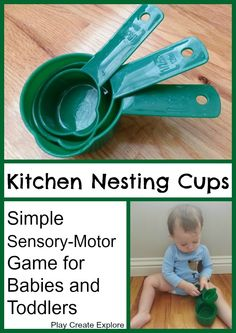 Play Create Explore: Kitchen Nesting Cups: Simple Sensory-Motor Game