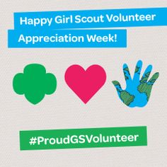 We're celebrating Volunteer Week April 20-26, 2014. To all of the volunteers who have made a difference in the life of a Girl Scout, thank you!