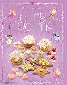 Usborne Books & More. Fairy Cooking