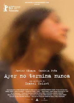 Ayer no termina nunca (2013) Isabel Coixet